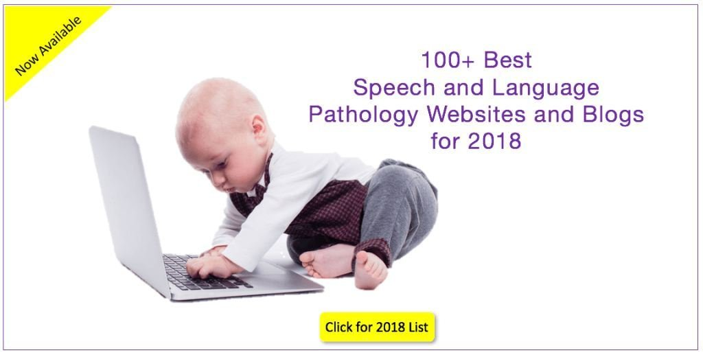 Top 100 Best Speech and Language Pathology Websites and Blogs for 2018